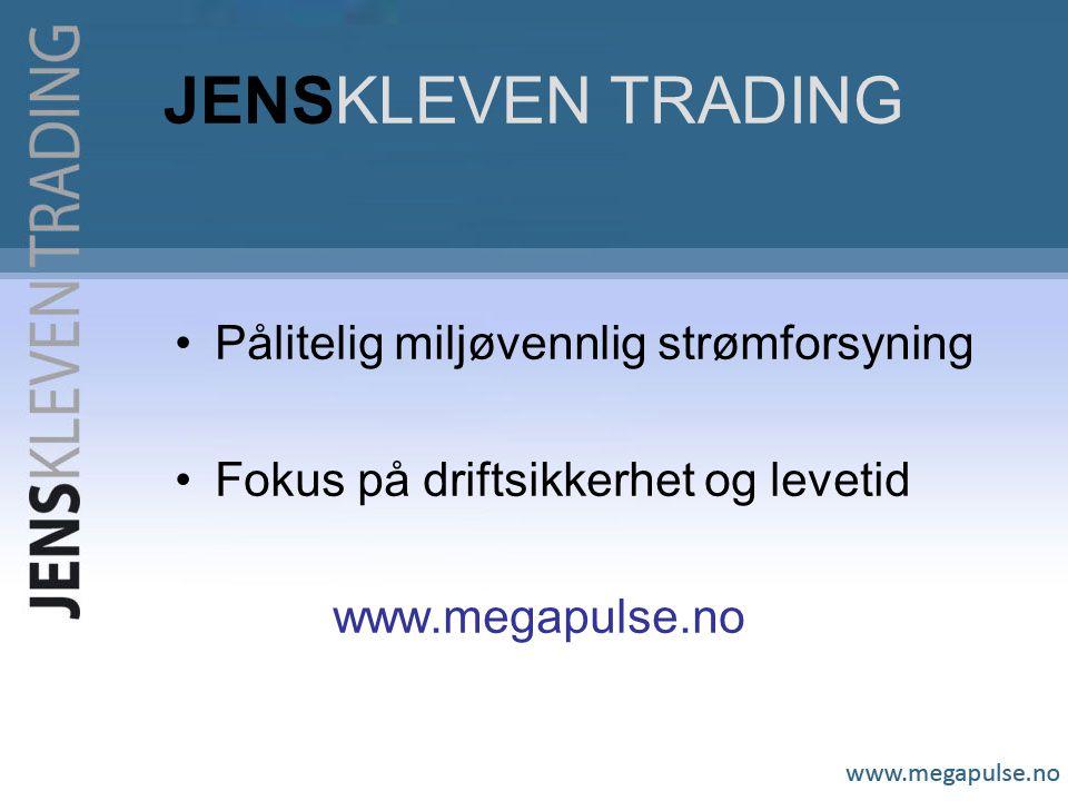 JENSKLEVEN TRADING Pålitelig miljøvennlig strømforsyning Fokus på driftsikkerhet og levetid www.megapulse.no