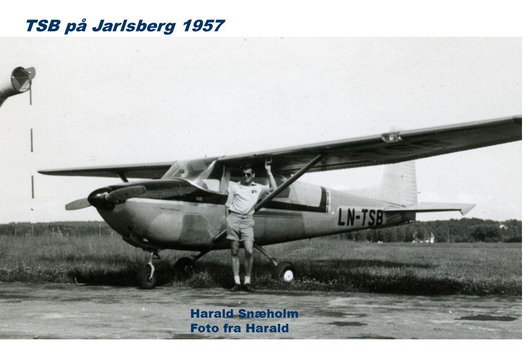 TSB på Jarlsberg 1957 Harald Snæholm Foto fra Harald