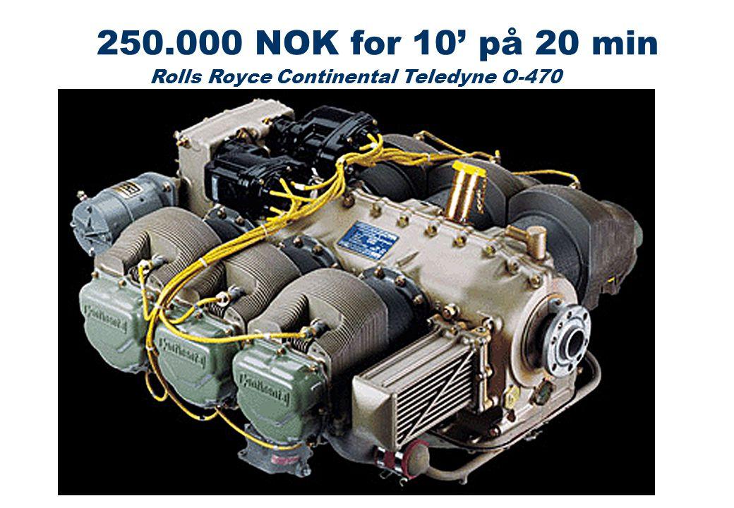 Rolls Royce Continental Teledyne O-470 250.000 NOK for 10' på 20 min