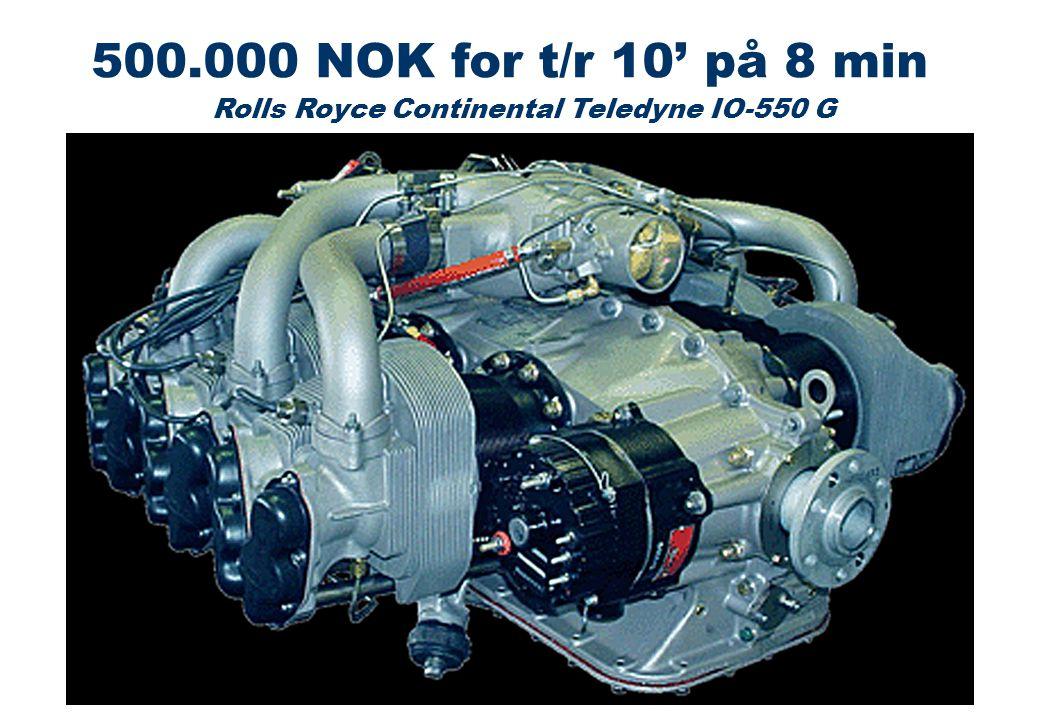 Rolls Royce Continental Teledyne IO-550 G 500.000 NOK for t/r 10' på 8 min