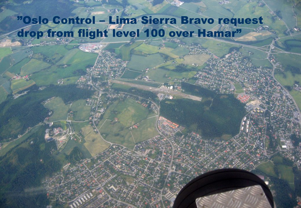 Oslo Control – Lima Sierra Bravo request drop from flight level 100 over Hamar