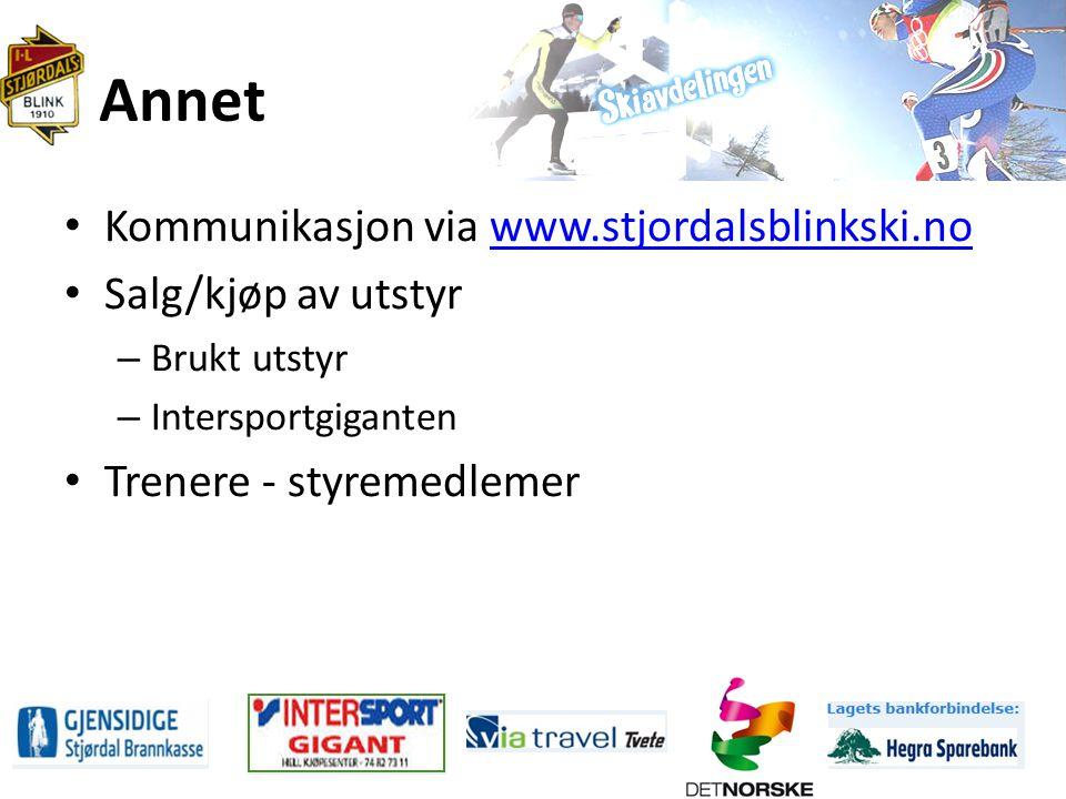 Annet Kommunikasjon via www.stjordalsblinkski.nowww.stjordalsblinkski.no Salg/kjøp av utstyr – Brukt utstyr – Intersportgiganten Trenere - styremedlemer
