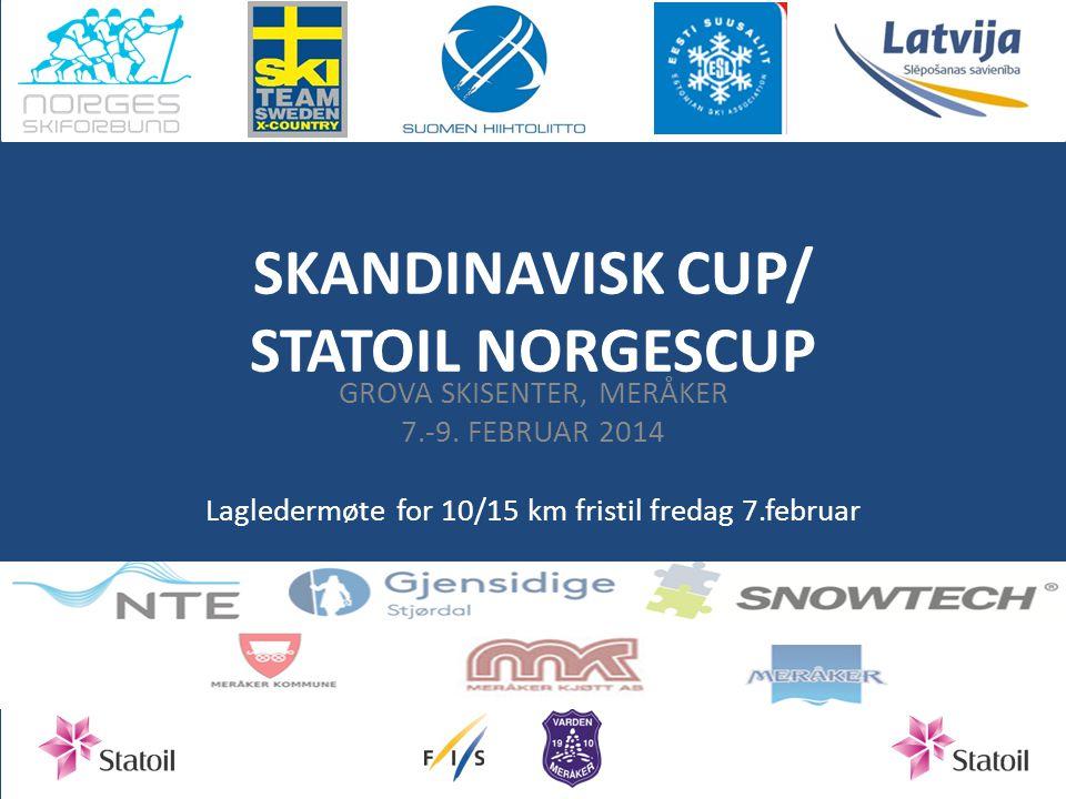 SKANDINAVISK CUP/ STATOIL NORGESCUP GROVA SKISENTER, MERÅKER 7.-9.