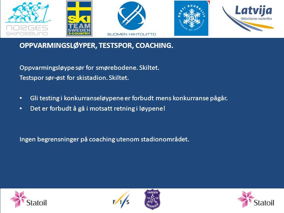 OPPVARMINGSLØYPER, TESTSPOR, COACHING.Oppvarmingsløype sør for smørebodene.