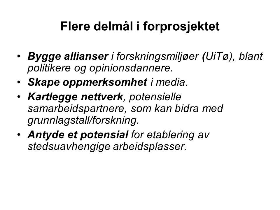 Flere delmål i forprosjektet Bygge allianser i forskningsmiljøer (UiTø), blant politikere og opinionsdannere.