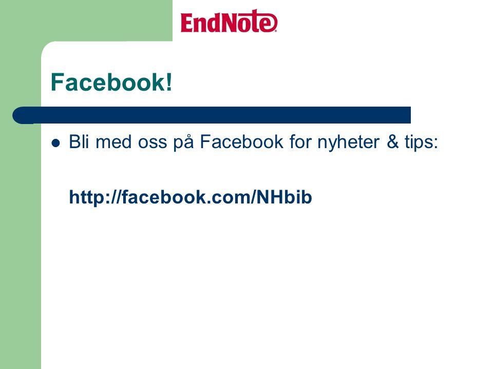 Facebook! Bli med oss på Facebook for nyheter & tips: http://facebook.com/NHbib