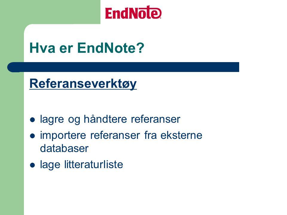 Hva er EndNote.