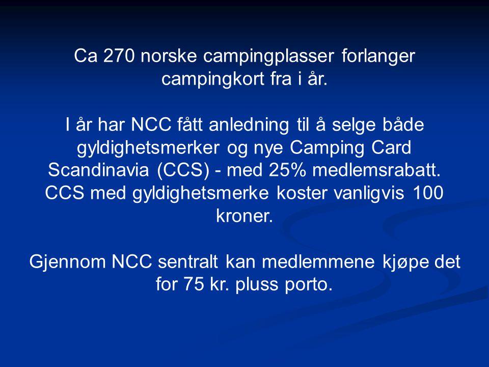Ca 270 norske campingplasser forlanger campingkort fra i år. I år har NCC fått anledning til å selge både gyldighetsmerker og nye Camping Card Scandin