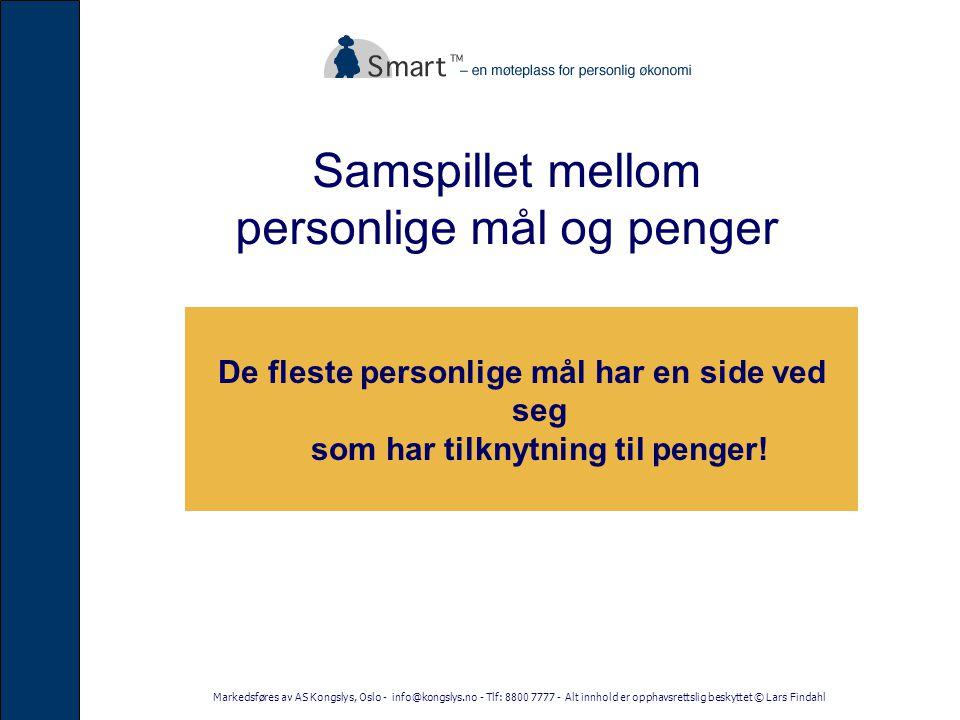 Markedsføres av AS Kongslys, Oslo - info@kongslys.no - Tlf: 8800 7777 - Alt innhold er opphavsrettslig beskyttet © Lars Findahl Det finnes 5 nivåer for å ha oversikt over økonomien sin!