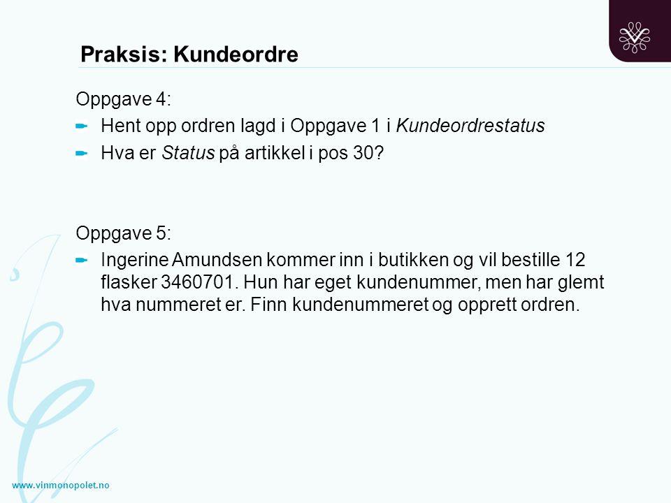 Praksis: Kundeordre Oppgave 4: Hent opp ordren lagd i Oppgave 1 i Kundeordrestatus Hva er Status på artikkel i pos 30? Oppgave 5: Ingerine Amundsen ko