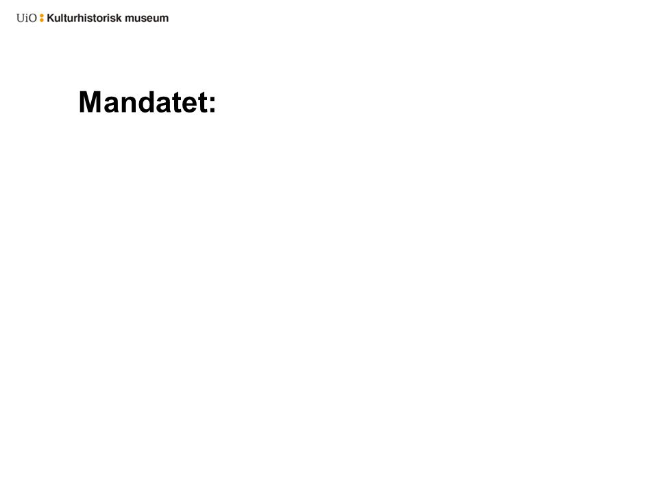 Mandatet: