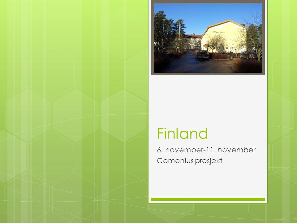 Finland 6. november-11. november Comenius prosjekt