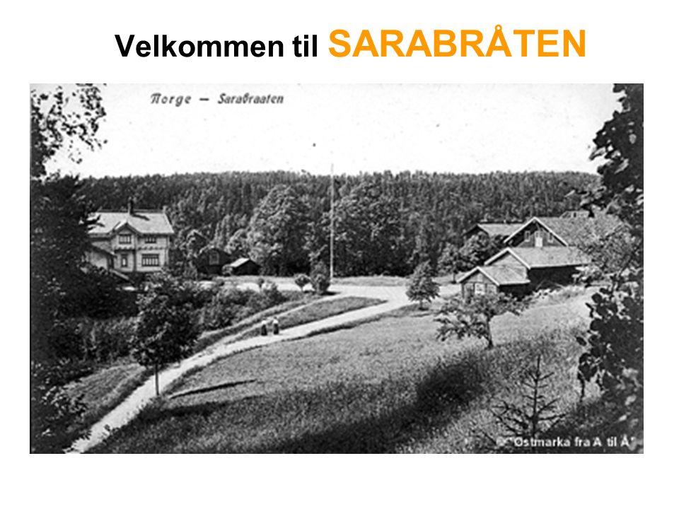 Velkommen til SARABRÅTEN