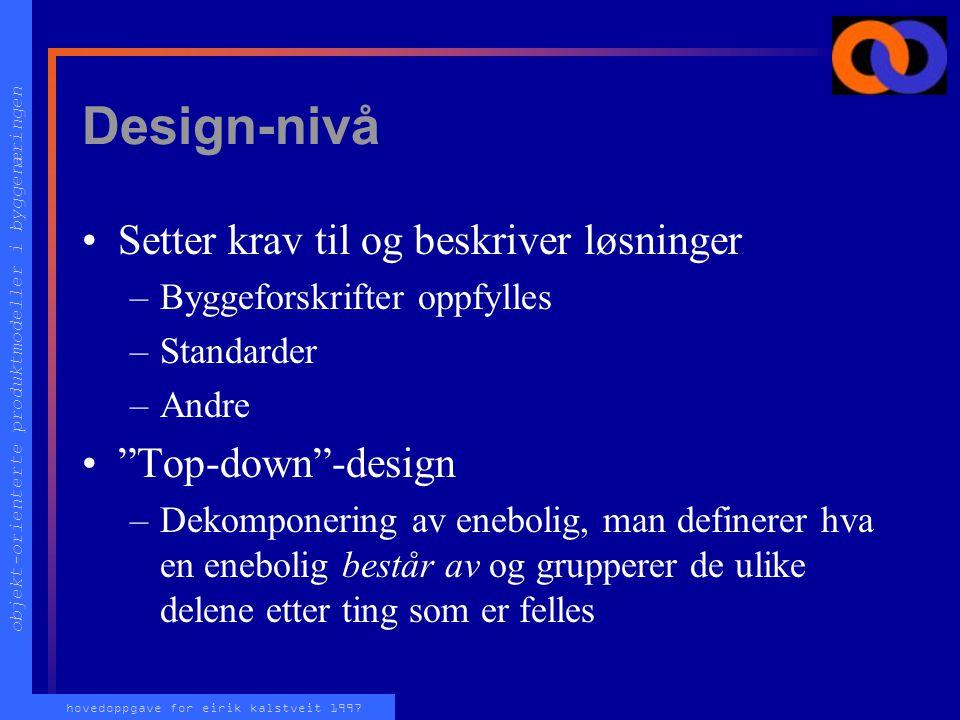 objekt-orienterte produktmodeller i byggenæringen hovedoppgave for eirik kalstveit 1997 Felles attributter og beskrivelser Attributter for alle objekt