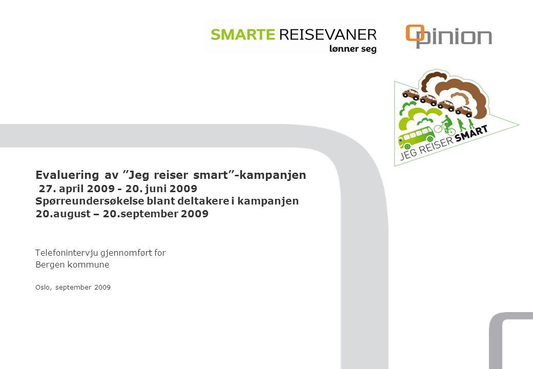 Telefonintervju gjennomført for Bergen kommune Oslo, september 2009 Evaluering av Jeg reiser smart -kampanjen 27.