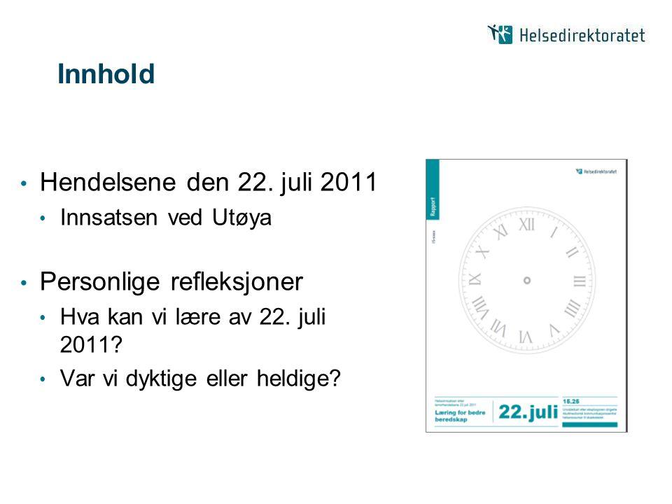 Innhold Hendelsene den 22.