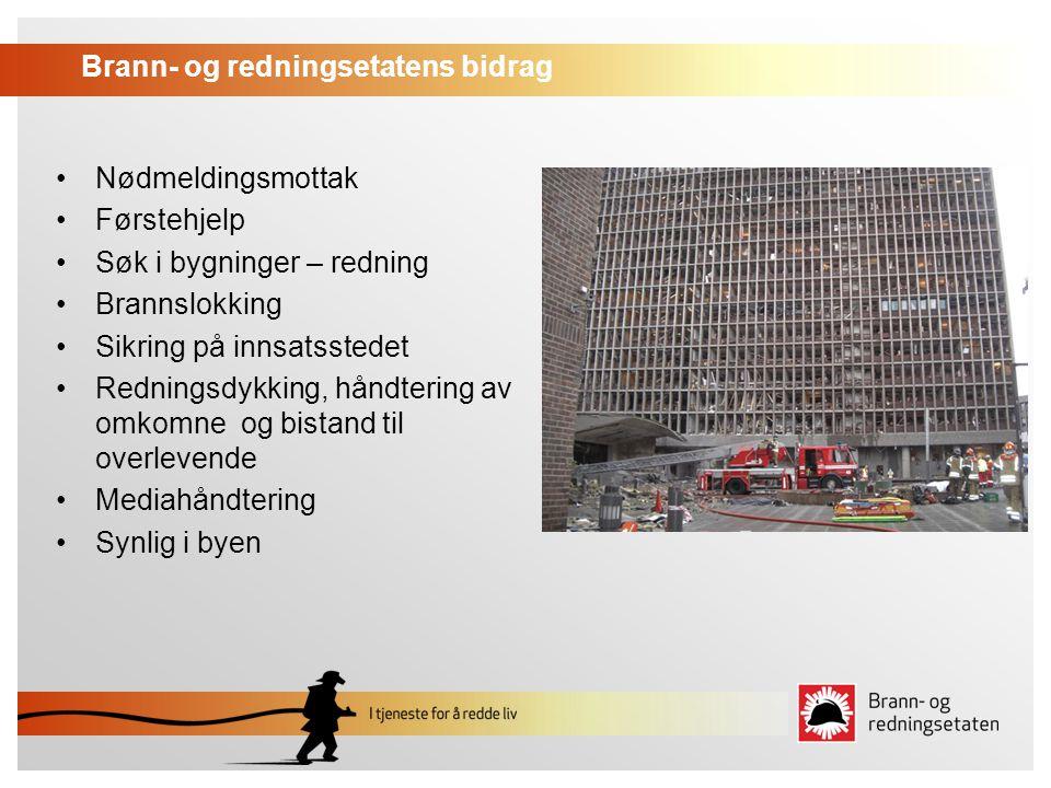 Brann- og redningsetatens bidrag Nødmeldingsmottak Førstehjelp Søk i bygninger – redning Brannslokking Sikring på innsatsstedet Redningsdykking, håndt