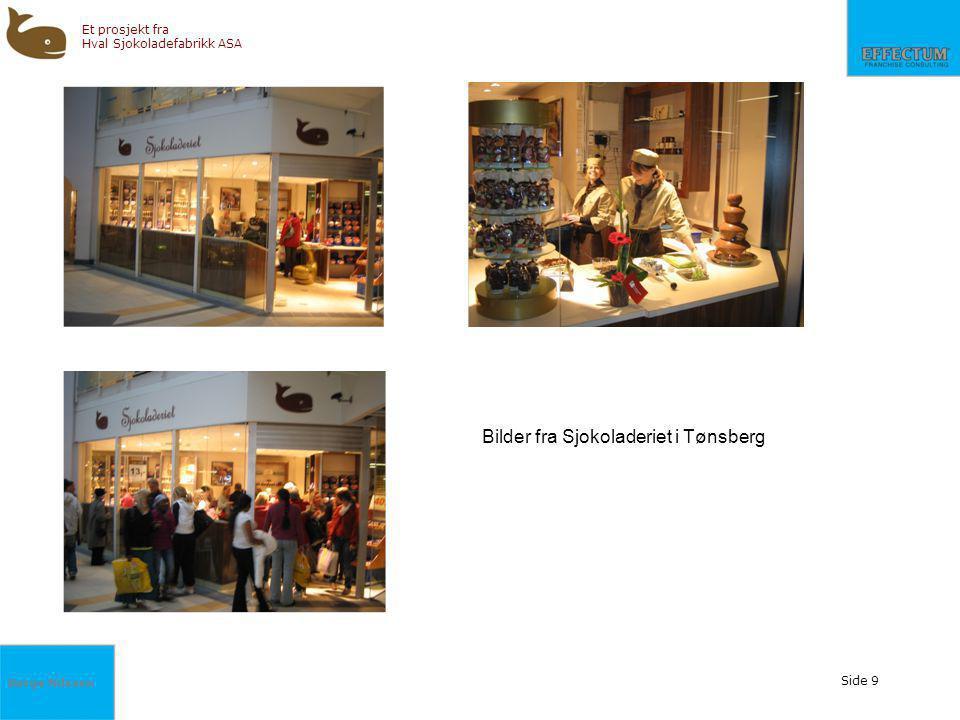 Børge Nilssen Et prosjekt fra Hval Sjokoladefabrikk ASA Side 9 Bilder fra Sjokoladeriet i Tønsberg