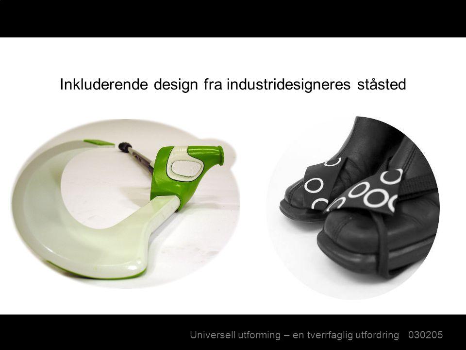 Espen A. Jørgensen og Ingrid Rønneberg Næss - Inkluderende design fra industridesigneres ståsted - Inkluderende design fra industridesigneres ståsted