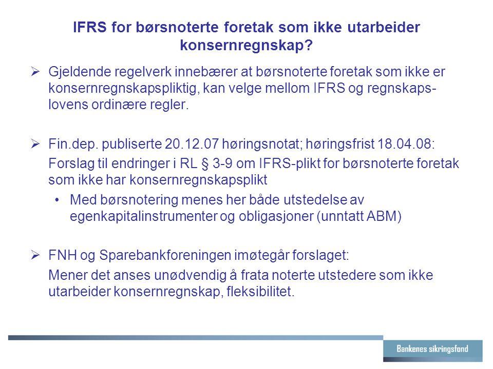 IFRS for børsnoterte foretak som ikke utarbeider konsernregnskap.