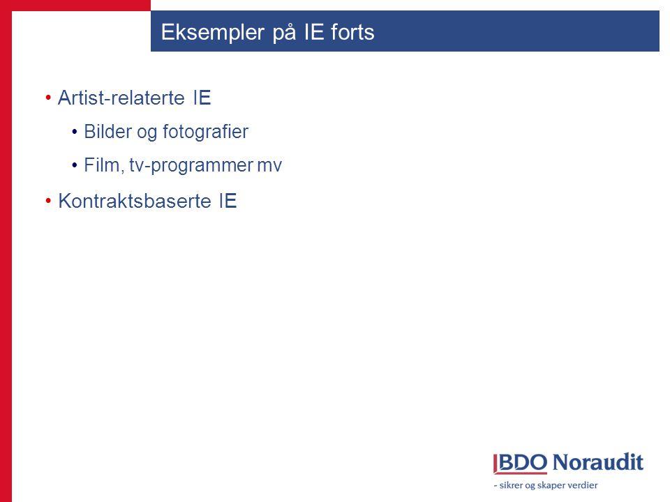 Eksempler på IE forts Artist-relaterte IE Bilder og fotografier Film, tv-programmer mv Kontraktsbaserte IE