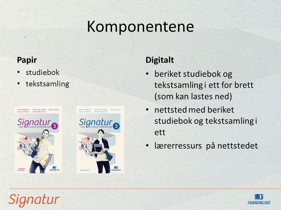 Komponentene studiebok tekstsamling Digitalt beriket studiebok og tekstsamling i ett for brett (som kan lastes ned) nettsted med beriket studiebok og