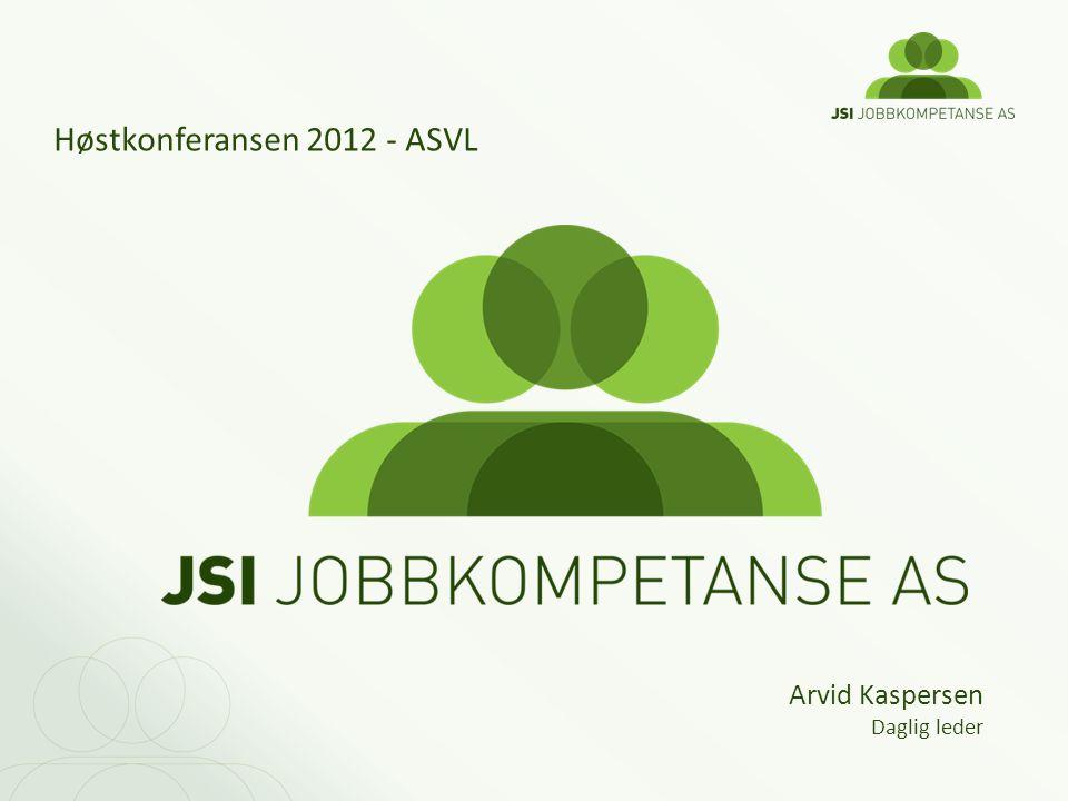 Høstkonferansen 2012 - ASVL Arvid Kaspersen Daglig leder
