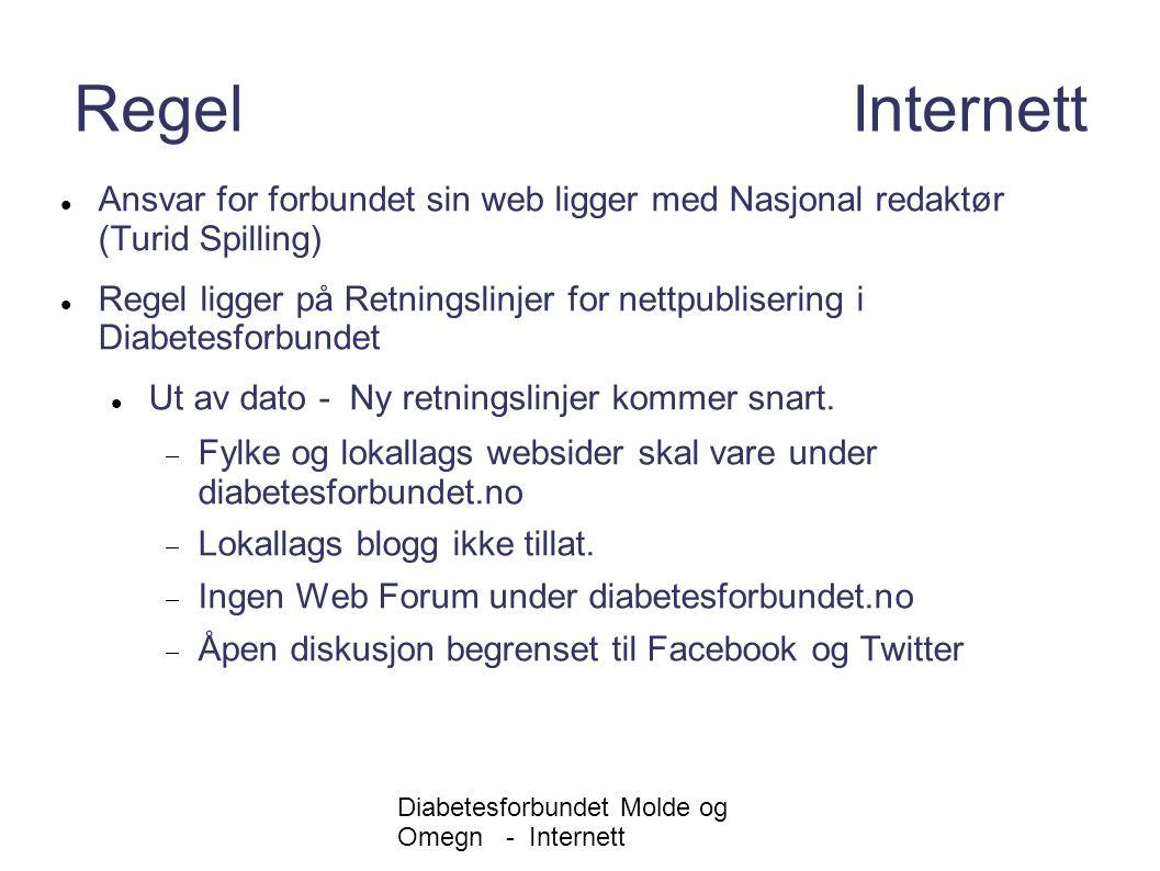 Diabetesforbundet Molde og Omegn - Internett Regel Internett Ansvar for forbundet sin web ligger med Nasjonal redaktør (Turid Spilling) Regel ligger p