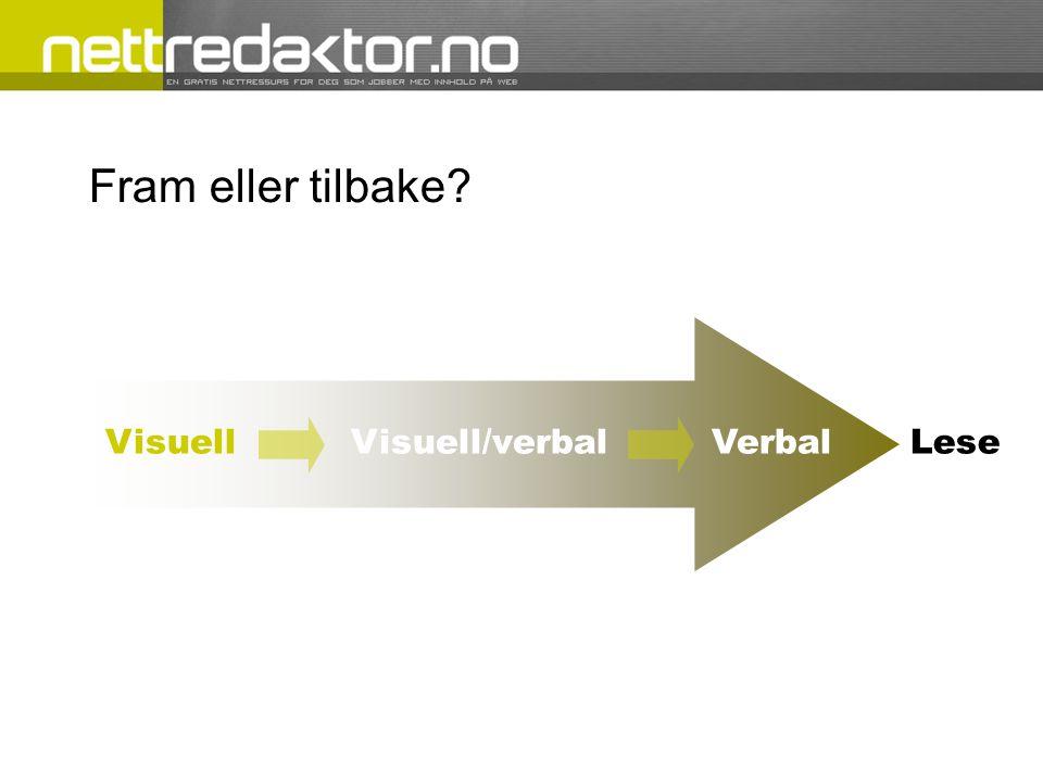 Fram eller tilbake Visuell Visuell/verbal VerbalLese