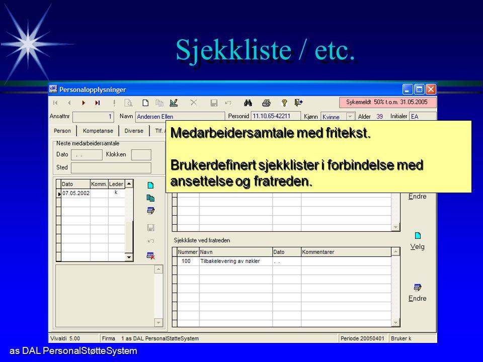 as DAL PersonalStøtteSystem Sjekkliste / etc.Medarbeidersamtale med fritekst.