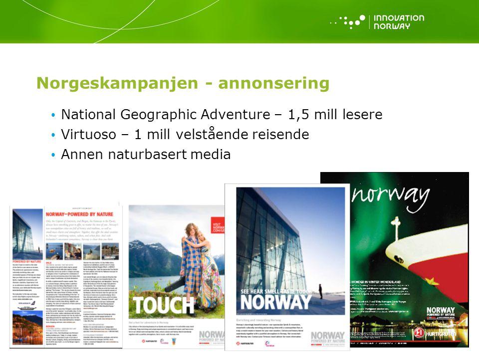 15 Norgeskampanjen - annonsering National Geographic Adventure – 1,5 mill lesere Virtuoso – 1 mill velstående reisende Annen naturbasert media