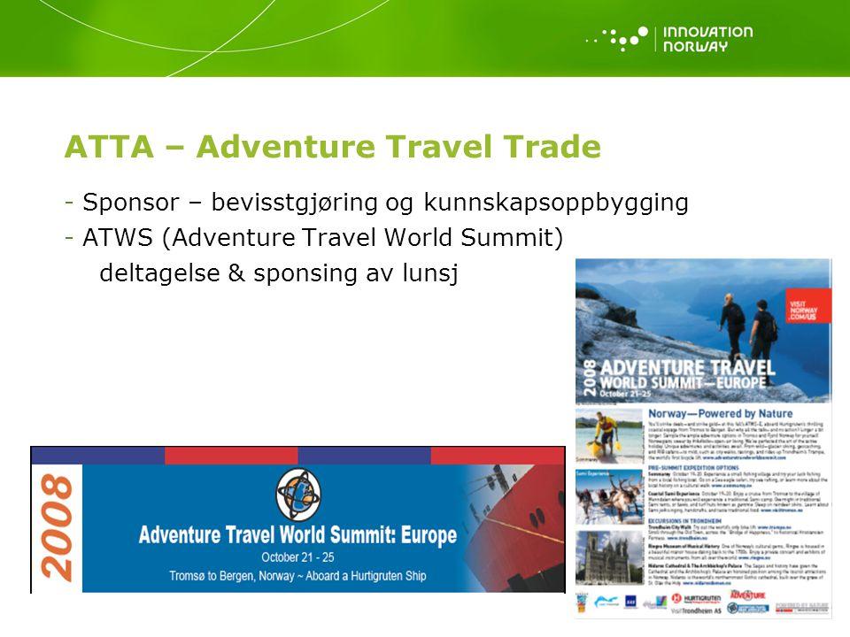 ATTA – Adventure Travel Trade - Sponsor – bevisstgjøring og kunnskapsoppbygging - ATWS (Adventure Travel World Summit) deltagelse & sponsing av lunsj