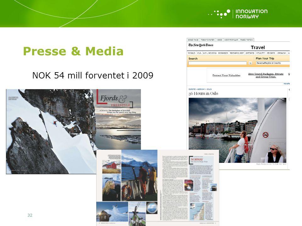 32 Presse & Media NOK 54 mill forventet i 2009