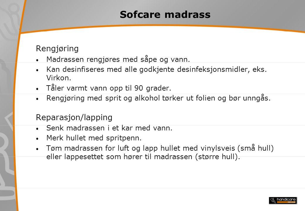 Sofcare madrass Rengjøring Madrassen rengjøres med såpe og vann.