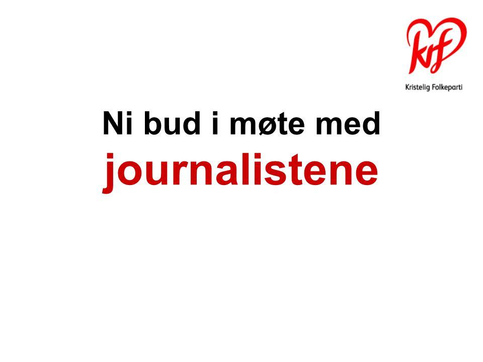 Ni bud i møte med journalistene