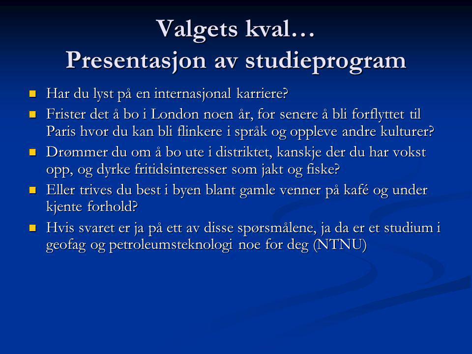 Valgets kval… Presentasjon av studieprogram Er økonomi, regnskap, budsjett, administrasjon og finansiering fremmedord for deg.