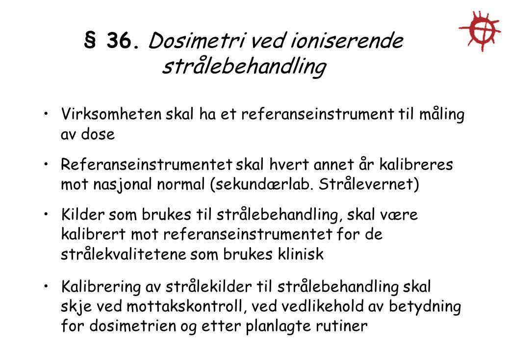 § 36.