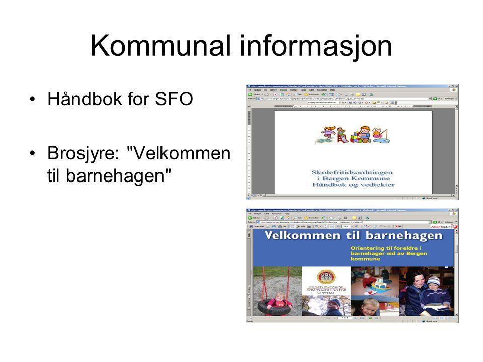 Kommunal informasjon Håndbok for SFO Brosjyre: