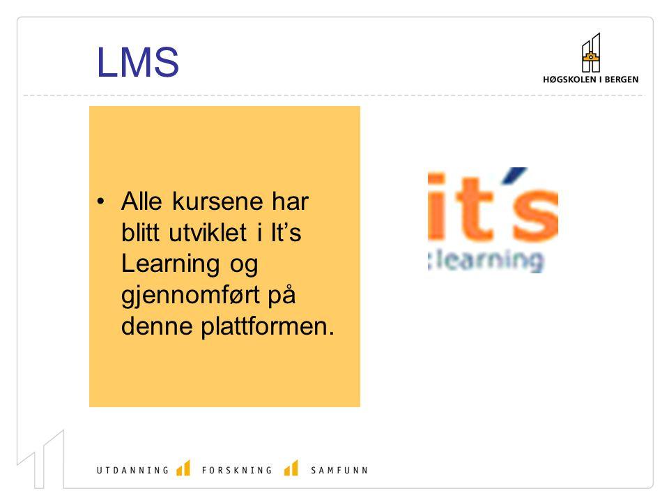LMS Alle kursene har blitt utviklet i It's Learning og gjennomført på denne plattformen.