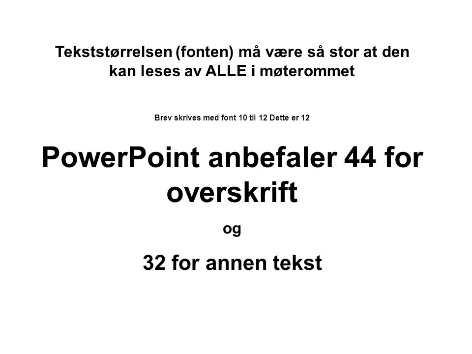 Noen tips om PowerPoint