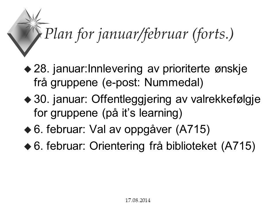 17.08.2014 Sluttrapporten u Kva skal rapporten innehalda.