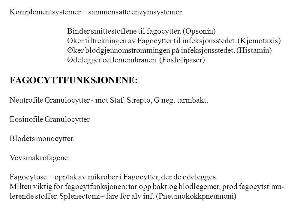 SPESIFIKK RESISTENS.- Beror på virkningen til B- og T- Lymfocyttene.