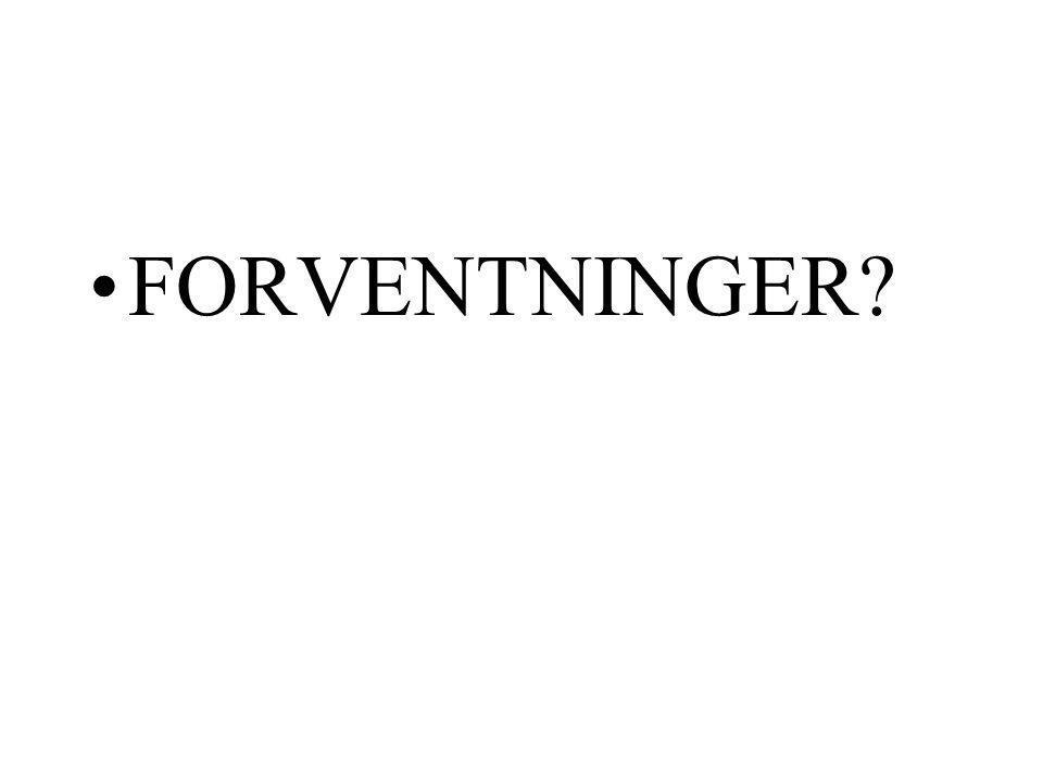 FORVENTNINGER?