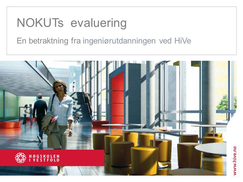 NOKUTs evaluering En betraktning fra ingeniørutdanningen ved HiVe