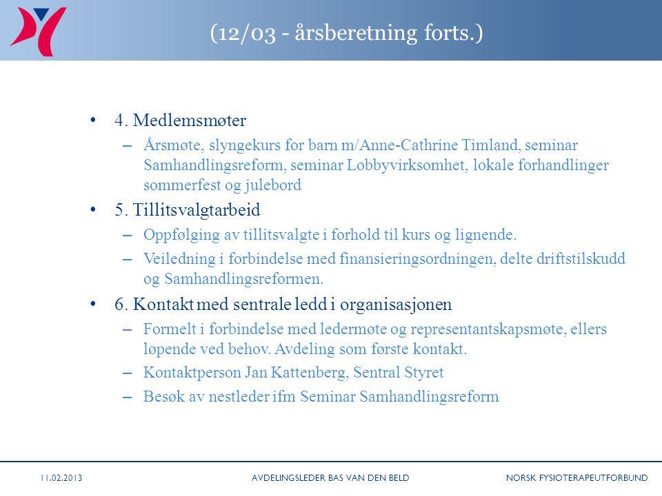 NORSK FYSIOTERAPEUTFORBUND (12/03 - årsberetning forts.) 4.