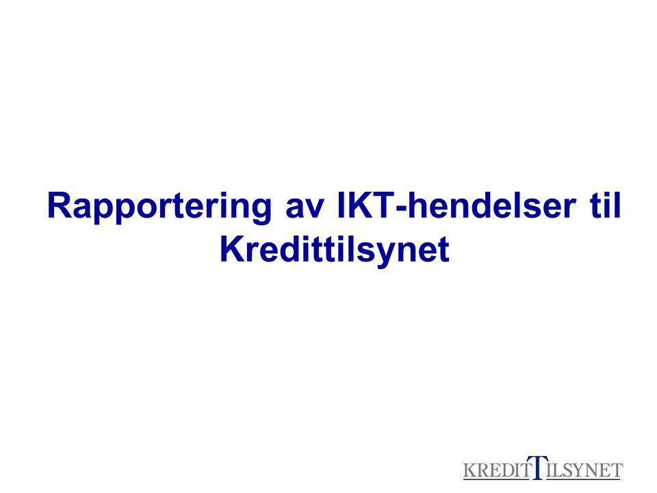 Rapportering av IKT-hendelser til Kredittilsynet