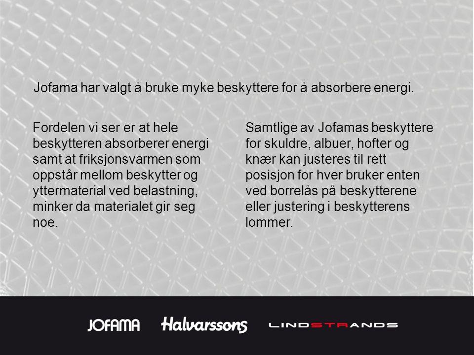 Jofama har valgt å bruke myke beskyttere for å absorbere energi.