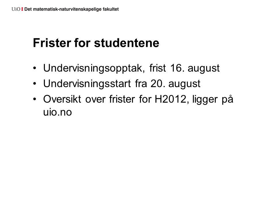 Informasjon fra UiO, før studiestart Sentralt sender ut tilbudsinfo Programspesfikke e-poster den 20.