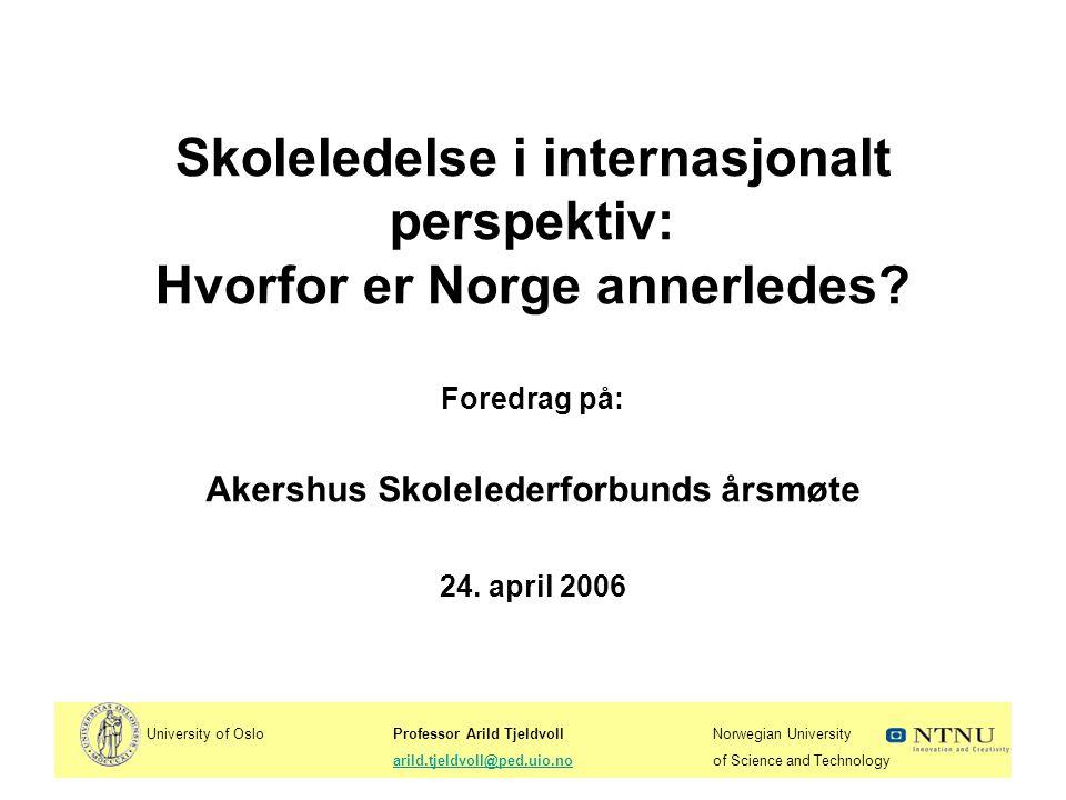 University of OsloProfessor Arild TjeldvollNorwegian University arild.tjeldvoll@ped.uio.noof Science and Technologyarild.tjeldvoll@ped.uio.no 0.
