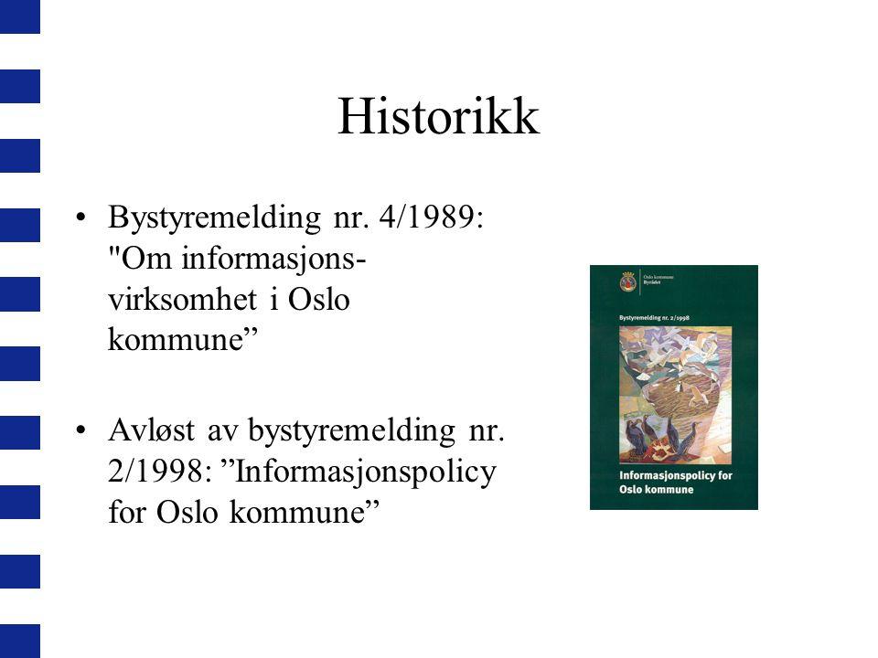 Historikk Bystyremelding nr.